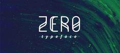 Des1gn ON | 7 Fontes Novas que você não pode ficar sem - Junho 2016 - Zero typeface