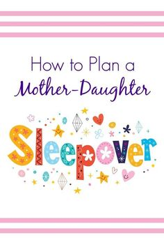Love this guide to organizing a simple sleepover that will help connect to me to my daughter. Great ideas and parenting tips.