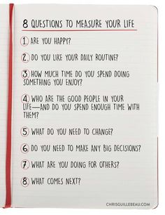 8 Questions to Measure Your Life. How do you measure up?  by Chris Guillebeau