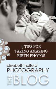 A guest post giving you 5 tips for taking amazing birth photos -- A fantastic article for both photographer and client. Know what you want from your photographer ahead of time. Dont just show them pictures, describe the birth experience you want and how Birth Pictures, Birth Photos, Newborn Pictures, Pregnancy Photos, Baby Photos, Birth Photography, Maternity Photography, Children Photography, Family Photography