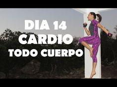Cardio intenso para quemar - Día 14 Todo cuerpo - YouTube