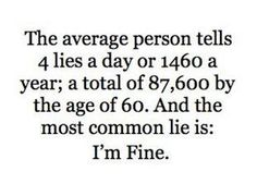 Seriously....I'm Fine!!!