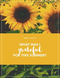 Expressing gratitude has a lot of positive effects on our mental health, so I made a list of things I was grateful for this summer.  http://lavenderlife.co/grateful-list/  #grateful #gratefulness #gratitude #summer #mentalhealth #mental #health #psychology #personal #lifestyle