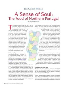 A Sense of Soul: The Food of Northern Portugal by Regina Baraban. http://www.thecookscook.com/emagazine/2015-02/html5/index.html?page=48