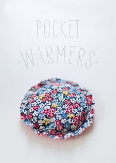 A sweet and cozy gift: DIY Pocket Warmers.  I put these in the kiddos pockets before going out to play. They are the best!