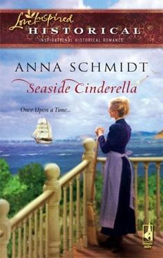 Seaside Cinderella (Steeple Hill Love Inspired Historical #12) by Anna Schmidt, http://www.amazon.com/dp/037382792X/ref=cm_sw_r_pi_dp_Z02yrb1G9H73Z