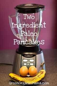 Two Natural Ingredients Pancake – Recipe
