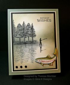 Crafting The Web: Peaceful Fishing ~beautiful! Masculine Birthday Cards, Birthday Cards For Men, Man Birthday, Masculine Cards, Birthday Wishes, Scrapbooking, Scrapbook Cards, Stampin Up, Boy Cards