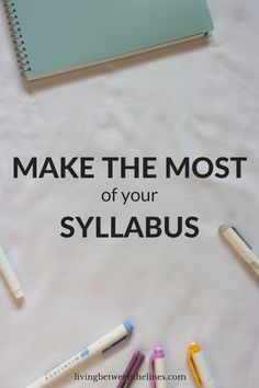 Make the most of your syllabus by following these tips. The syllabus is an extremely important document for all college students, so it's worth it to spend some time reading it and writing down important dates.