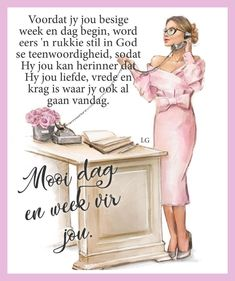 Good Morning Good Night, Good Morning Wishes, Good Morning Quotes, Lekker Dag, Evening Greetings, Goeie More, Afrikaans Quotes, Night Messages, Prayer Warrior