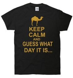 TeeShirtPalace Keep Calm And Guess What Day It Is Hump Day T-Shirt X-Large Black TeeShirtPalace,http://www.amazon.com/dp/B00E9B942Q/ref=cm_sw_r_pi_dp_zBUisb0GE8MBZEHN