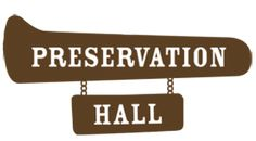 Preservation Hall Foundation: Protect. Preserve. Perpetuate   Preservation Hall MUSIC Education is important!!!!!!!!!!! And it's PHJB...if you don't know them you should listen.