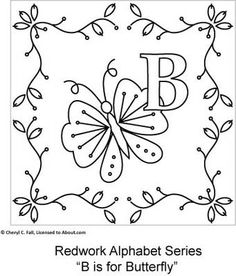 I repinned this from http://embroidery.about.com/od/Embroidery-Patterns-Projects/ss/Redwork-Alphabet-Series_4.htm