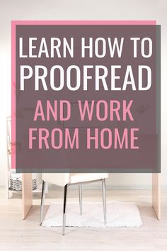Learn Proofreading and Work from Home - Unconventional Prosperity
