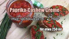 Paprika-Cashew Aufstrich mit geröstetem Brot - Rezept Cashew Dip, Creme, Dips, Beef, Food, Culinary Arts, Red Peppers, Cooking, Recipies