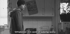 I'm sick of saying sorry. Whatever. #Sid #Skins