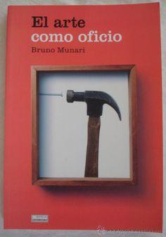 EL ARTE COMO OFICIO - BRUNO MUNARI