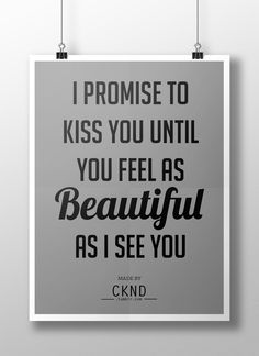 I promise to kiss you until you feel as beautiful as I see you Words Of Hope, Love Words, Feeling Sorry For Yourself, How Are You Feeling, Love Actually, Love You, Quotes To Live By, Love Quotes, Apps For Teens