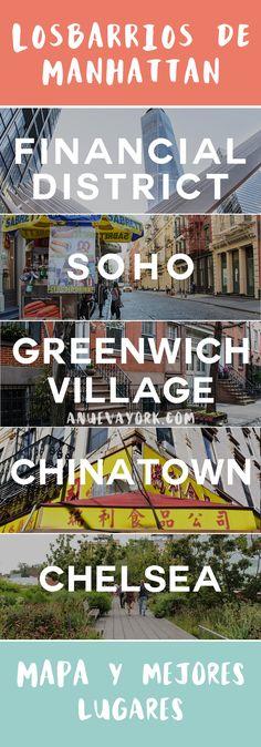 Cada barrio de Manhattan tiene un carácter único. Descúbrelos todos con esta guía, con mapa y los lugares que te recomendamos visitar en cada barrio. #NuevaYork