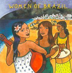 Women of Brazil Putumayo World Music http://www.amazon.com/dp/B00BY8DFFO/ref=cm_sw_r_pi_dp_s13bwb0E8SHQE