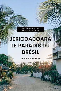 Br�sil : Ce que vous devez savoir avant d�aller � Jericoacoara. Destination de r�ve au Nordeste br�silien. Ce petit coin de paradis est un incontournable pour les amoureux de plages et paysages d�paysants. Voyage de r�ve / vacances au Br�sil / Nord-est br