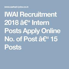 IWAI Recruitment 2018 – Intern Posts Apply Online No. of Post – 15 Posts