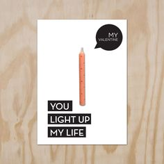 #Valentijnkaart. Candle Card You light up my life!