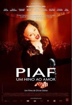 Psicanálise e Cinema: Filme Piaf- Um hino de amor