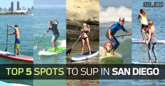 The 5 Best Places To Go Standup Paddle Boarding In San Diego, CA #SUP