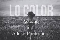 Lo Color Photoshop Matte Action Set by Actions Schmactions on Creative Market