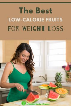 The Best Low-Calorie Fruits For Weight Loss: There's no doubt that fruit is great for your health, but the fact is some fruits are a lot more sugar and calorie-heavy than others. If you plan on losing weight eating fruit or drinking fruit smoothies, you need to choose fruits that have fewer calories and less sugar than others but still pack in the fiber, essential nutrients, and water content so that they fill you up #fruit #weightlossfruit #healthyfruit #fruittoloseweight