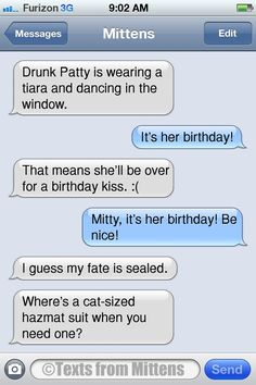 Texts from Mittens - NEW Daily Texts from Mittens: The Drunk Patty's...