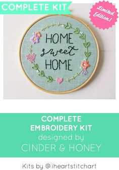 DIY embroidery kit: Home Sweet Home! We are excited to bring you this limited edition kit! I have collaborated with Sarah Milligan of