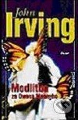 ✓  ✓ ✓ Modlitba za Owena Meanyho (John Irving) DONE