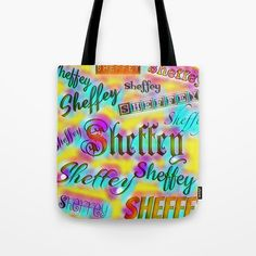 Tote Bag gift for anyone with the last name of Sheffey