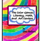 The Color Games:  Literacy, Math, and Art Centers  Colors are a fantastic LEARNING tool for many areas of the curriculum!  And with a little adapta...