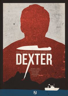 Dexter ~ Minimal TV Series Poster by Matt Needle Dexter Poster, Poster Minimalista, Jennifer Carpenter, Evil Dead, Showtime Series, Alternative Movie Posters, Dexter Morgan, Film Serie, Minimalist Poster