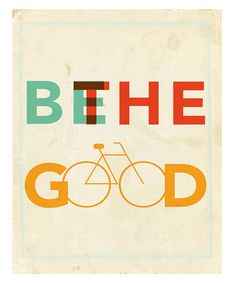 'Be the Good' Print from Fresh Words Market on #zulily