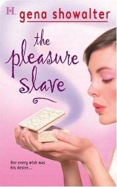 The pleasure slave ,An imperia novel by GENA SHOWALTER