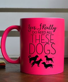 Hey Shabby Me Pink These Dogs Mug   zulily