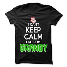 Keep Calm Granby... Christmas Time - 99 Cool City Shirt !
