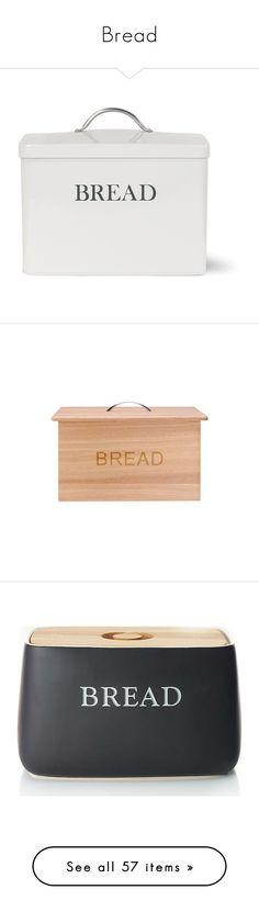 """Bread"" by miica-olavarria ❤ liked on Polyvore featuring home, kitchen & dining, food storage containers, fillers, neutral, bread bin, garden trading bread bin, garden trading, bread box and wood bread box"