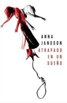 Atrapado en un sueño / Anna Jansson