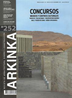 Arkinka : revista de arquitectura, diseño y construcción (Lima) / NA 5 A72-P AÑO 20 NO 252 NOV 2016