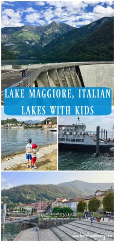 15 things to do with kids near Lake Maggiore, Italian Lakes.  To be honest I was a little overwhelmed by how much there is to do in Lake Maggiore for families.   Countless lidos, cable rides, boat excursions, water parks, train trips, markets, chocolate factory tours…  In this guide I've shared the attractions we enjoyed the most during our stay in the Italian Lakes, including Orta San Giulio, car ferry ride from Intra to Laveno, Luino, Macagno beach, Cannobio and Verzasca Dam.