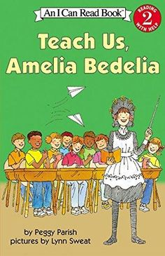 Teach Us, Amelia Bedelia I Can Read