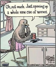 Bizarro: Oh, not much. Just opening up a whole new can of worms. Cartoon Jokes, Funny Cartoons, Funny Comics, Bizarro Comic, Funny Puns, Haha Funny, Funny Stuff, Funny Things, Stupid Stuff
