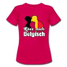 Küss mich Belgisch  - romantische Shirts und Geschenke für Belgier und Belgienfreunde.#belgisch #belgien #kuss #romantik #liebe #paar #länder #sprüche #shirts #kleidung #geschenke