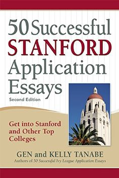"""Read Successful Stanford Application Essays Get into Stanford and Other Top Colleges"""" by Gen Tanabe available from Rakuten Kobo. Helping applicants navigate the intricate yet vitally important essay process at elite schools such as Stanford - a univ. Research Writing, Academic Writing, Writing Help, Essay Writing, Writing Process, Stanford Application, College Application, Standford University, The Very Busy Spider"""