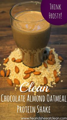 Clean Chocolate Almond Oatmeal Protein Shake Recipe 1 c almond milk 1 frozen banana 2 TBSP almond butter 1 scoop Chocolate Protein Powder cup Oats cup ice Smoothie Drinks, Fruit Smoothies, Healthy Smoothies, Healthy Drinks, Smoothie Recipes, Eating Healthy, Healthy Breakfasts, Healthy Food, Healthy Recipes